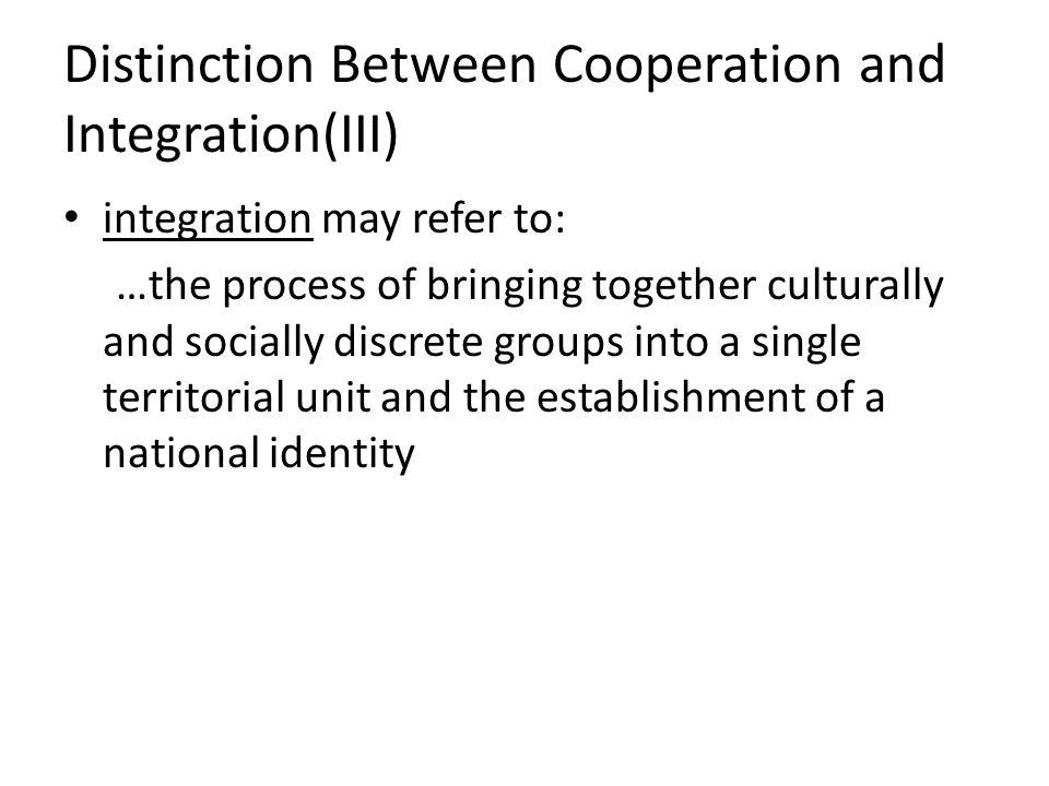 Distinction Between Cooperation and Integration(III)