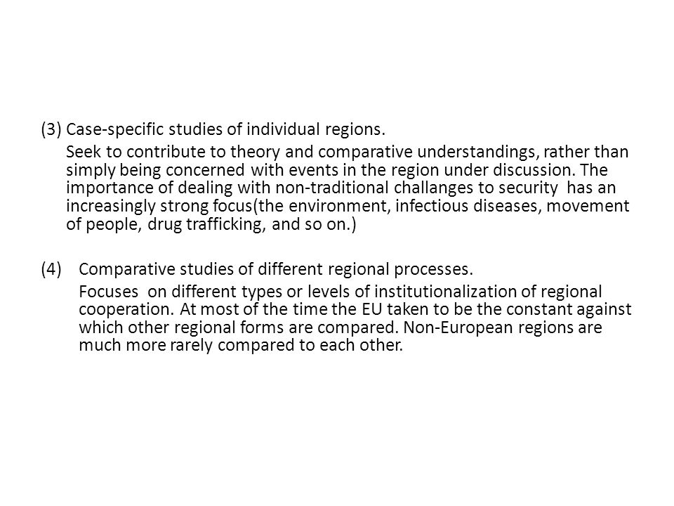 (3) Case-specific studies of individual regions.