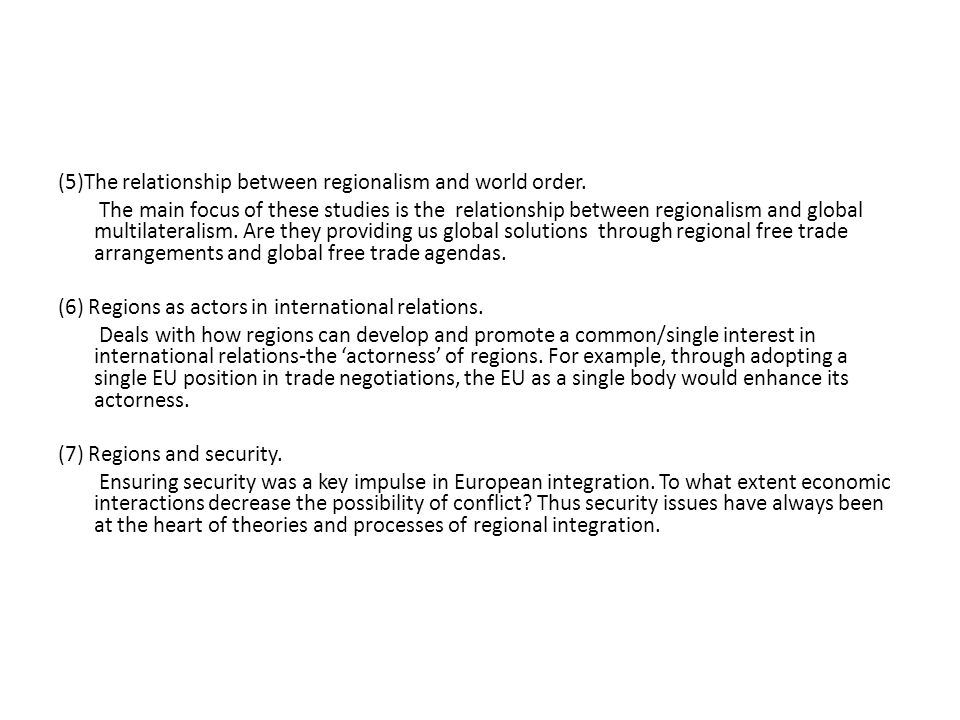 (5)The relationship between regionalism and world order