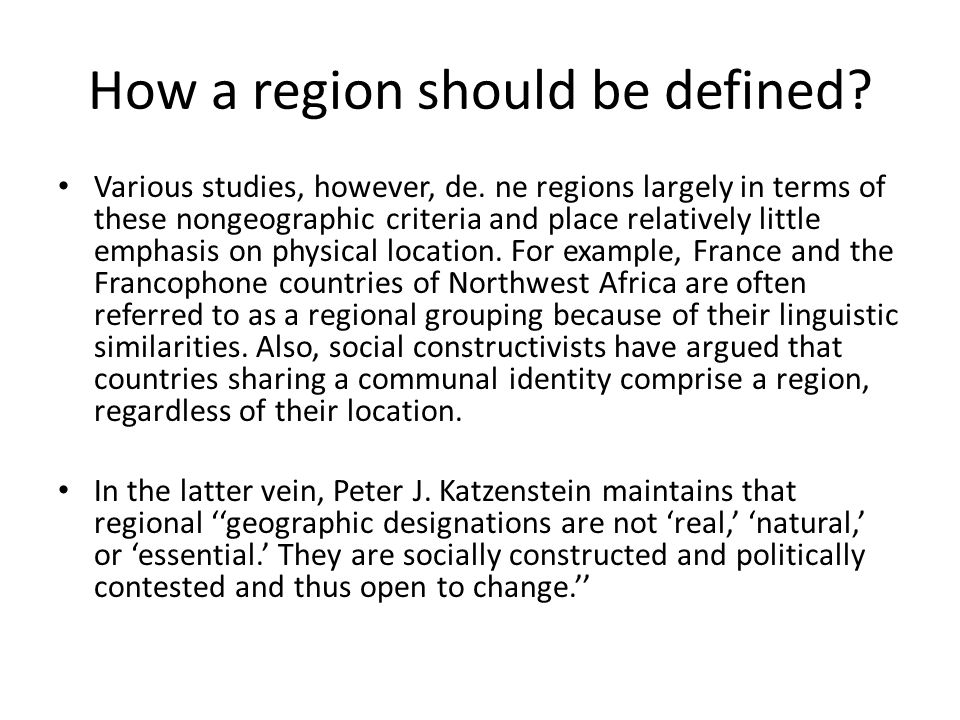 How a region should be defined