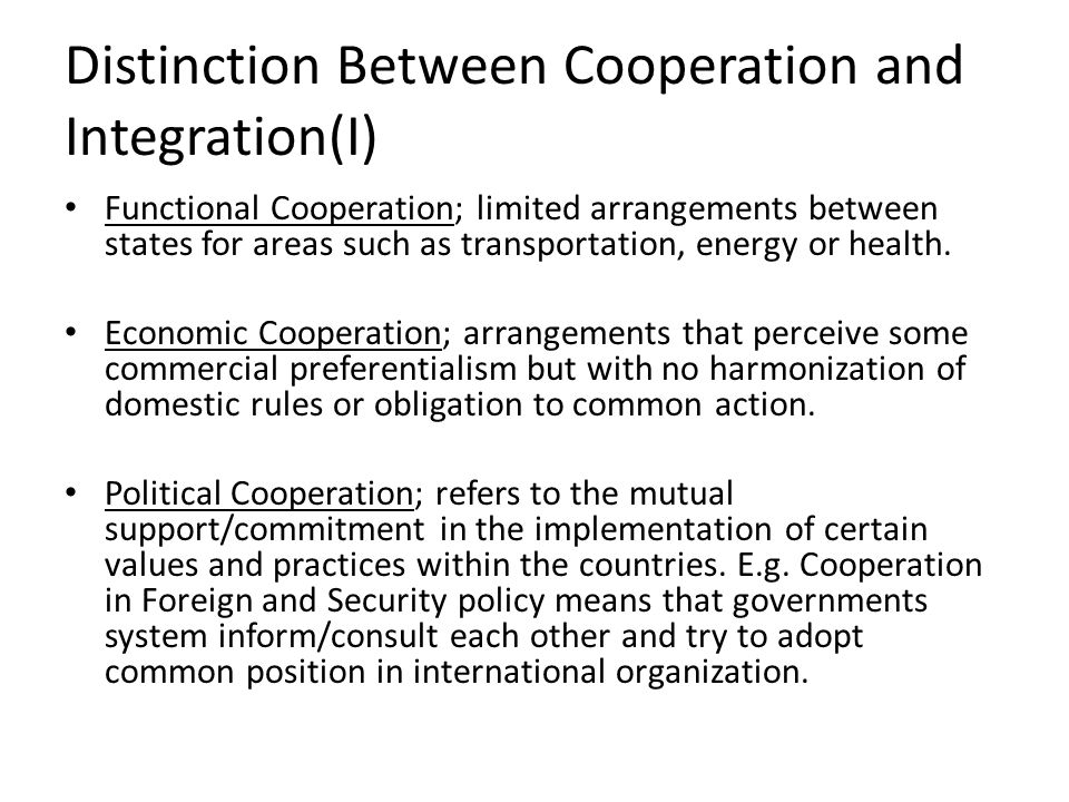 Distinction Between Cooperation and Integration(I)