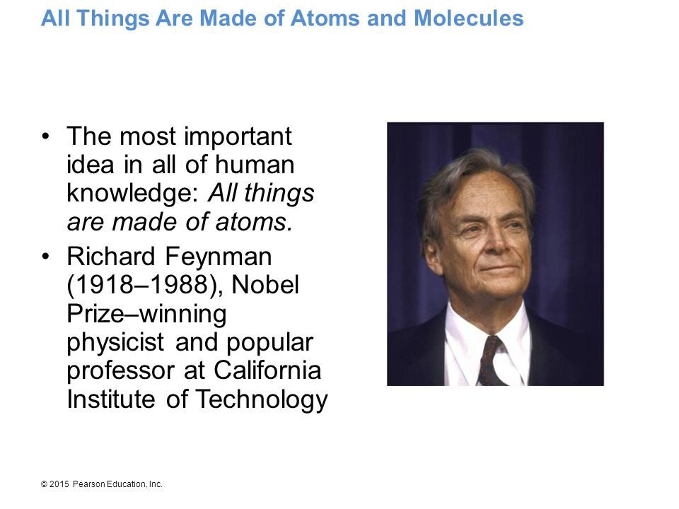 All Things Are Made of Atoms and Molecules