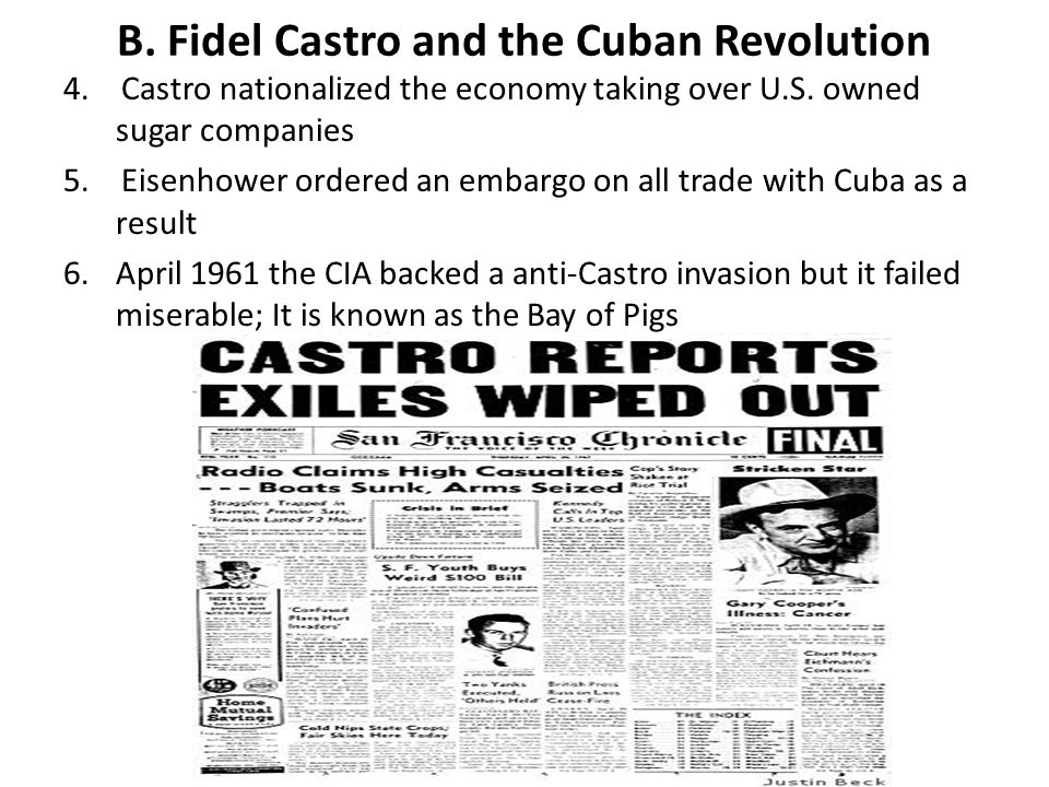B. Fidel Castro and the Cuban Revolution