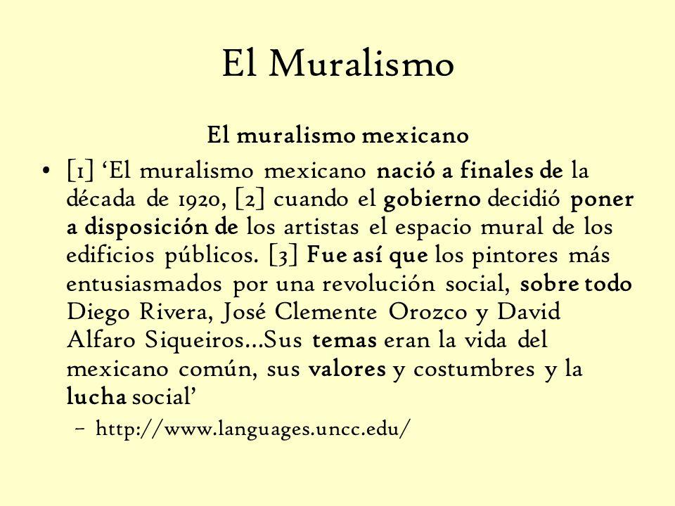 El Muralismo El muralismo mexicano