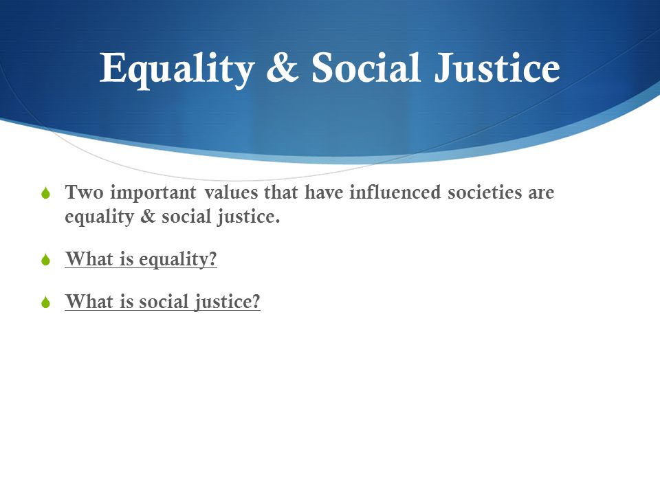 Equality & Social Justice