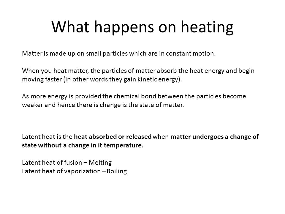 What happens on heating
