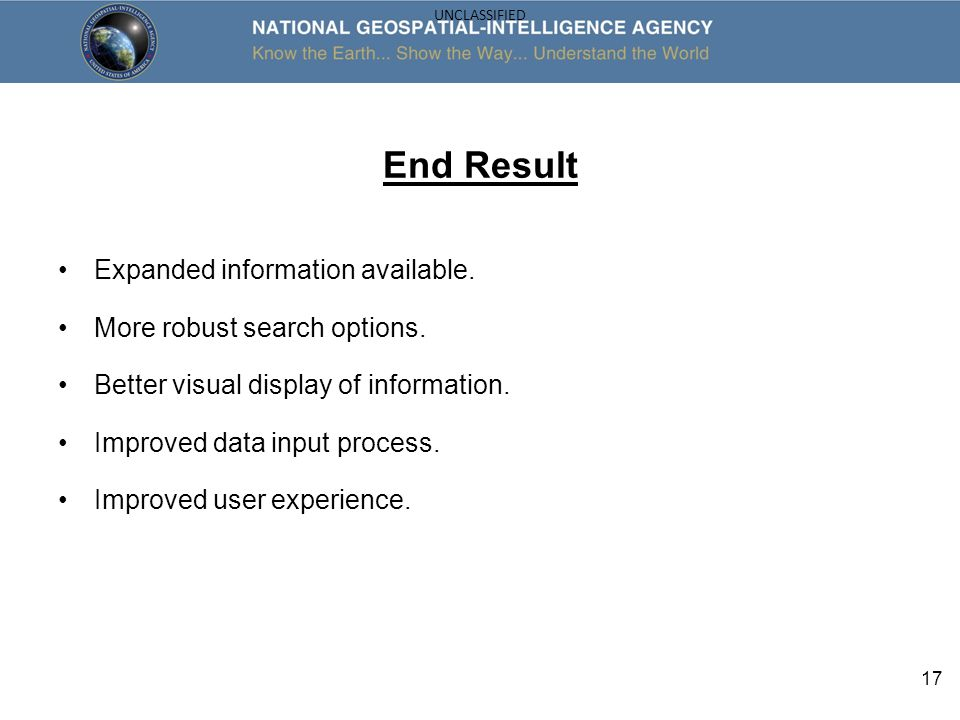 End Result Expanded information available. More robust search options.