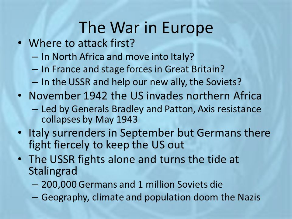 The War in Europe Where to attack first