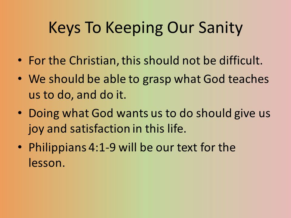 Keys To Keeping Our Sanity