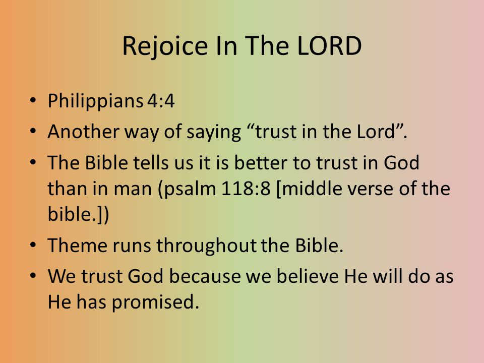 Rejoice In The LORD Philippians 4:4