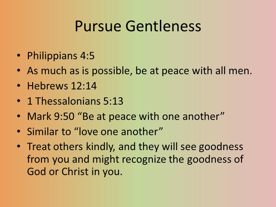 Pursue Gentleness Philippians 4:5