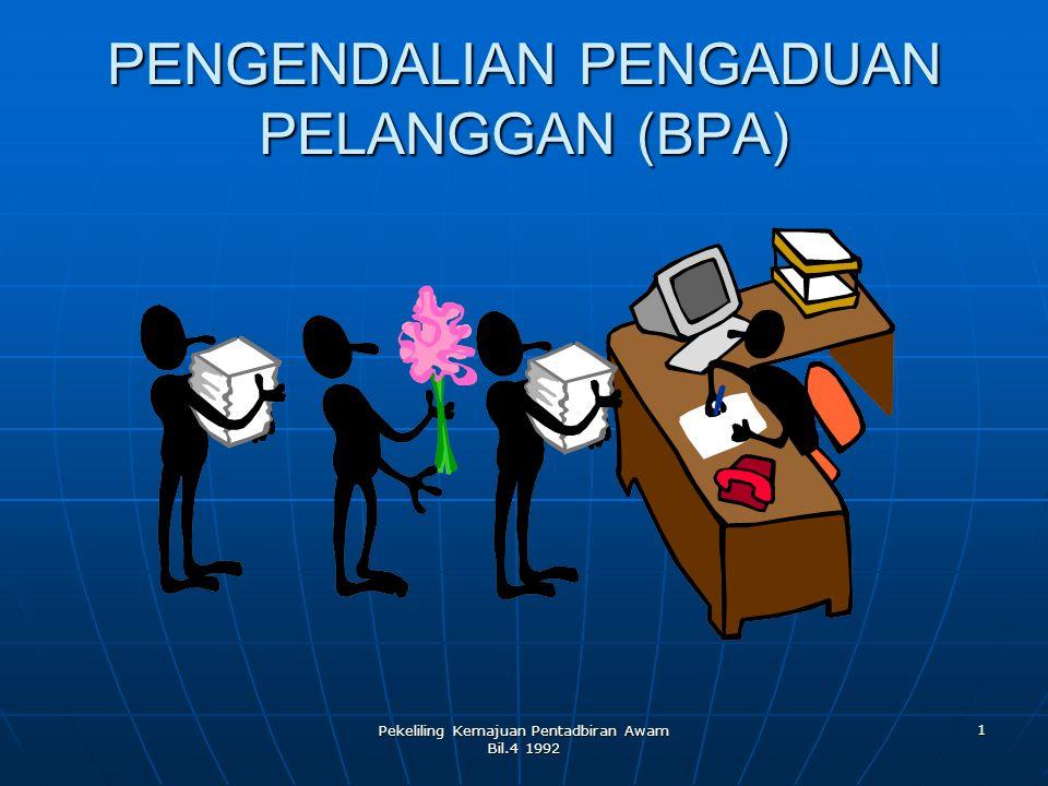 PENGENDALIAN PENGADUAN PELANGGAN (BPA)