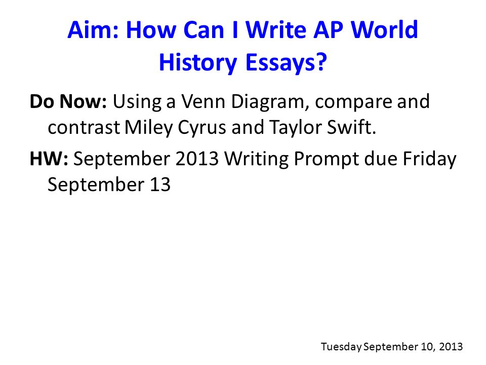 world history ap essays You'll find sample multiple-choice, short-answer, and free-response questions in the ap world history practice exam (pdf/14mb) update, november 2017: the ap world history practice exam has been updated to reflect changes to the wording of the long essay question prompt sample responses student responses to.