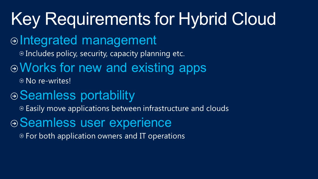 Key Requirements for Hybrid Cloud