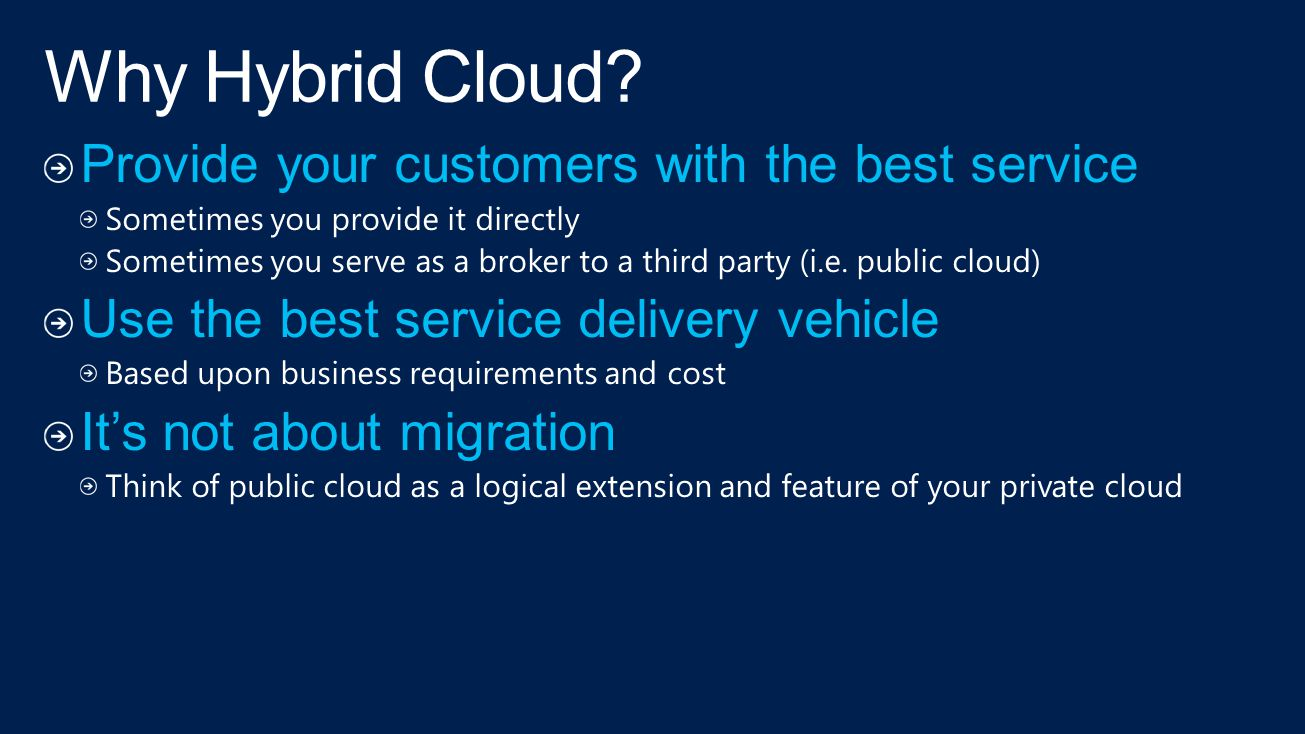 Why Hybrid Cloud Provide your customers with the best service