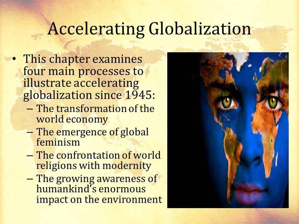 Accelerating Globalization