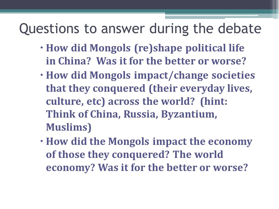 Questions to answer during the debate