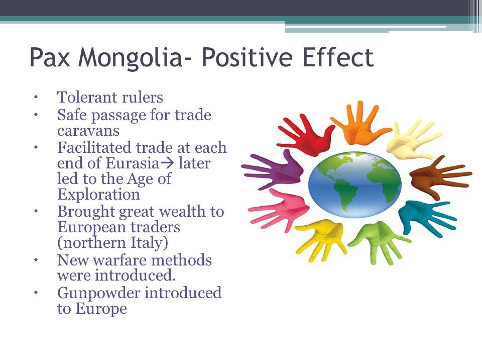 Pax Mongolia- Positive Effect