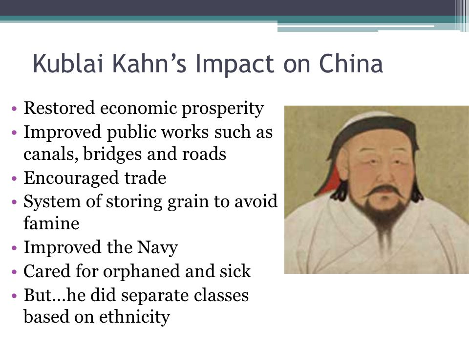 Kublai Kahn's Impact on China