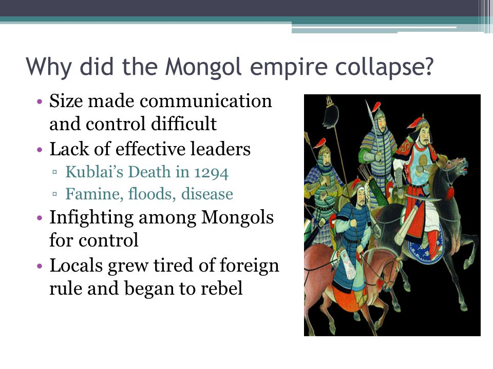 Why did the Mongol empire collapse