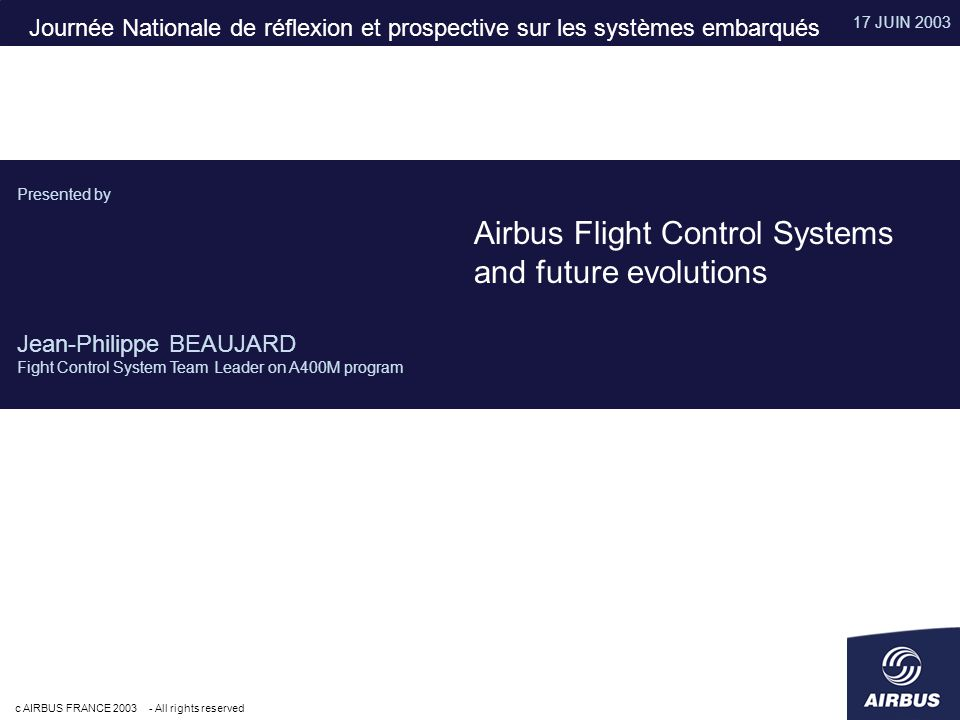 Airbus Flight Control Systems and future evolutions