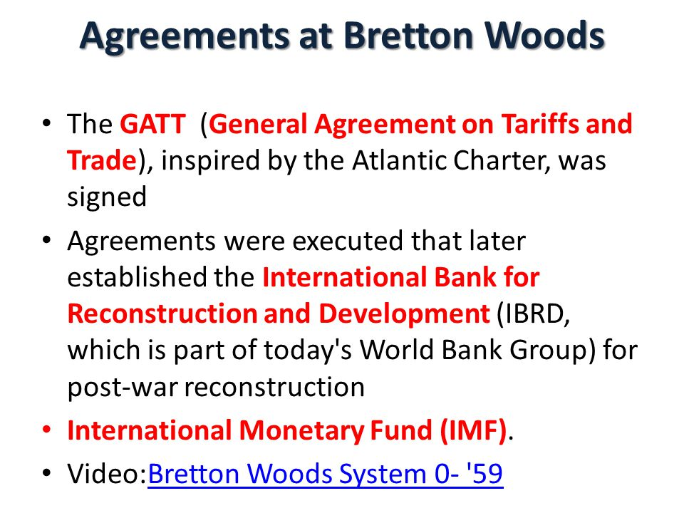 Agreements at Bretton Woods