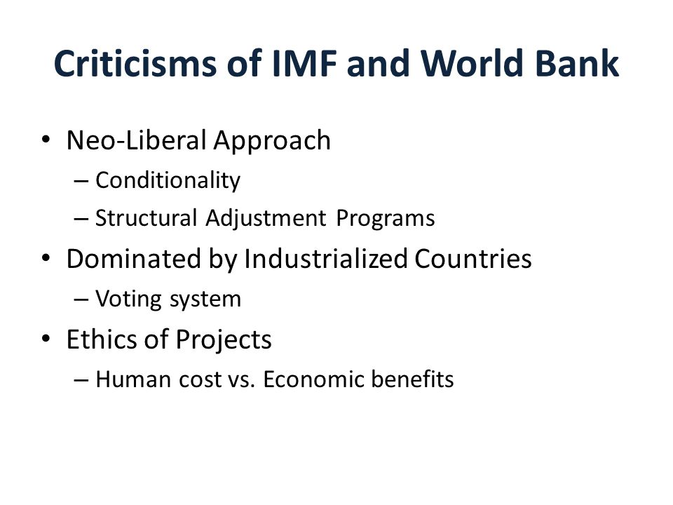 Criticisms of IMF and World Bank