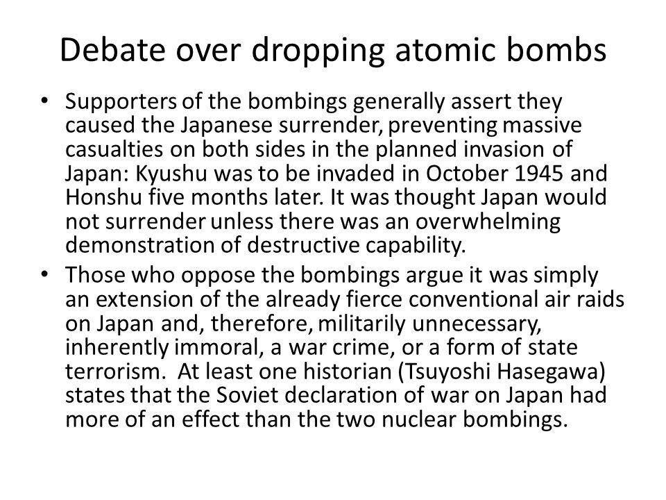 Debate over dropping atomic bombs
