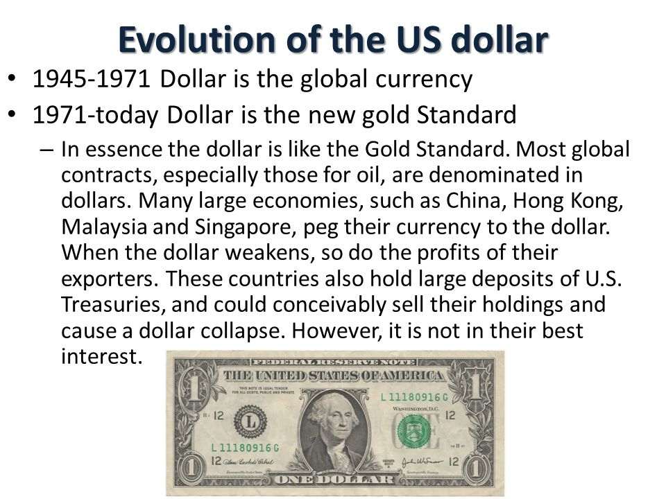 Evolution of the US dollar