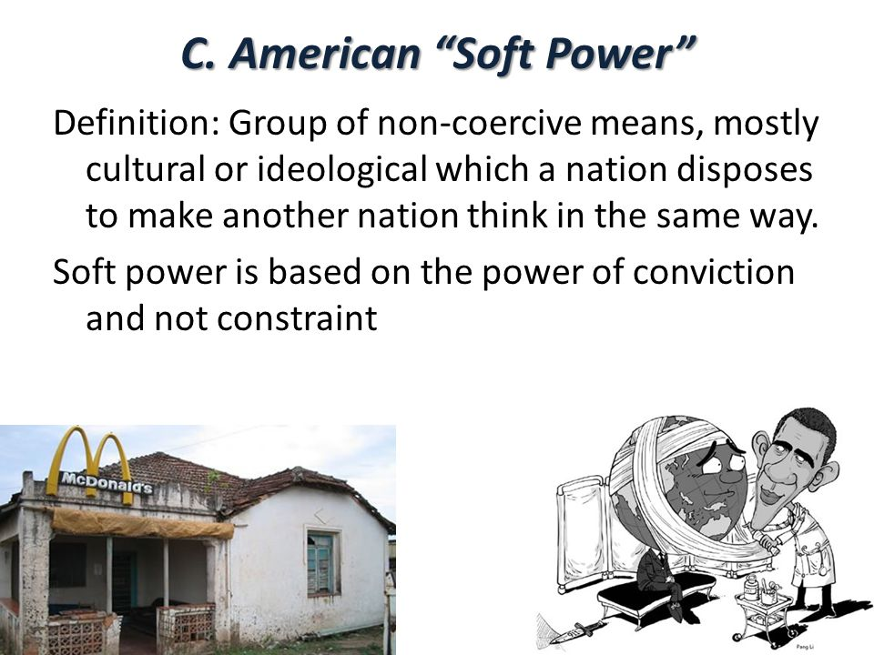 C. American Soft Power