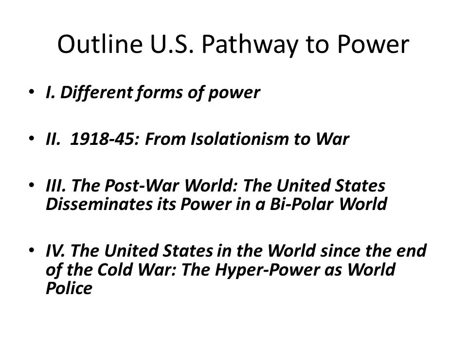 Outline U.S. Pathway to Power