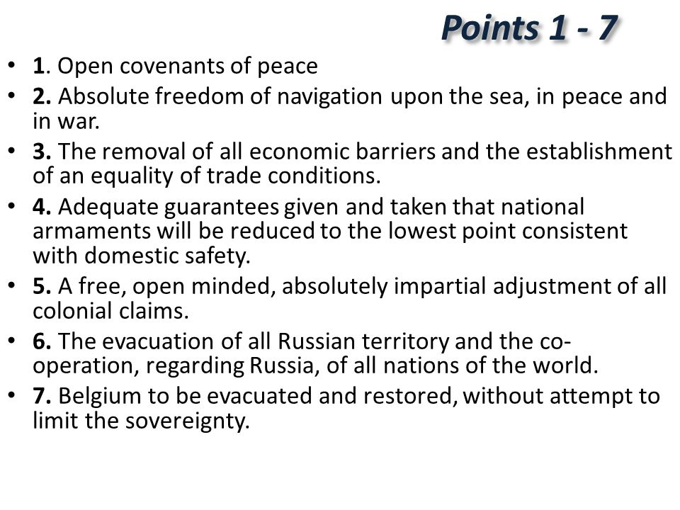 Points 1 - 7 1. Open covenants of peace