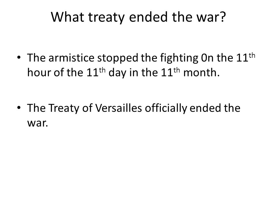 What treaty ended the war