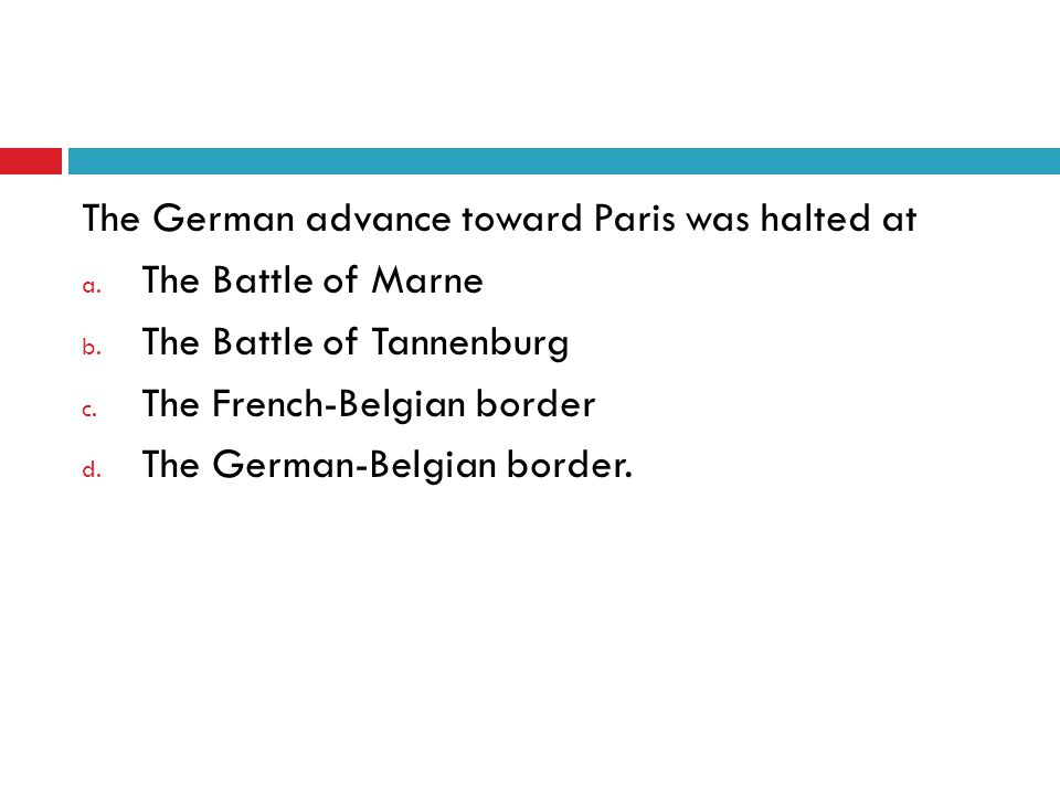 The German advance toward Paris was halted at