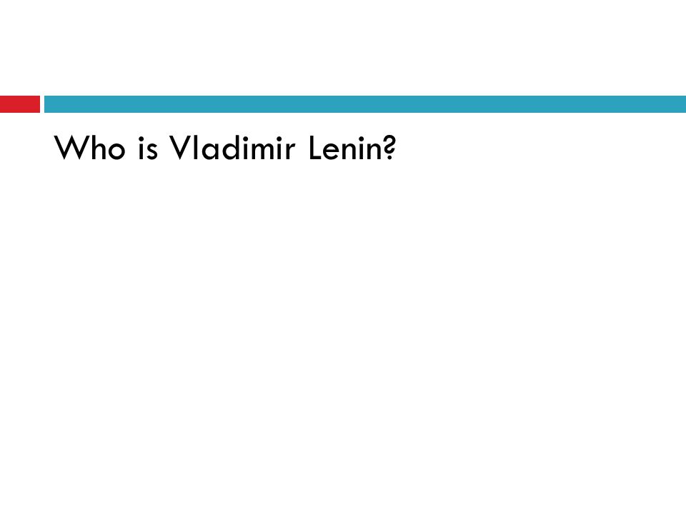 Who is Vladimir Lenin