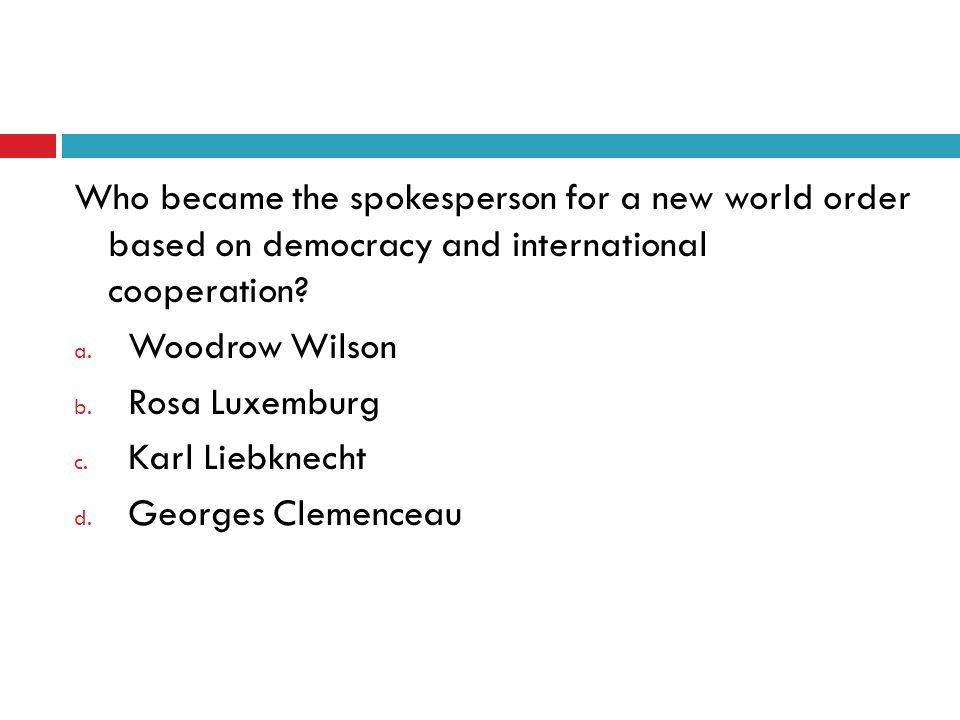 Who became the spokesperson for a new world order based on democracy and international cooperation