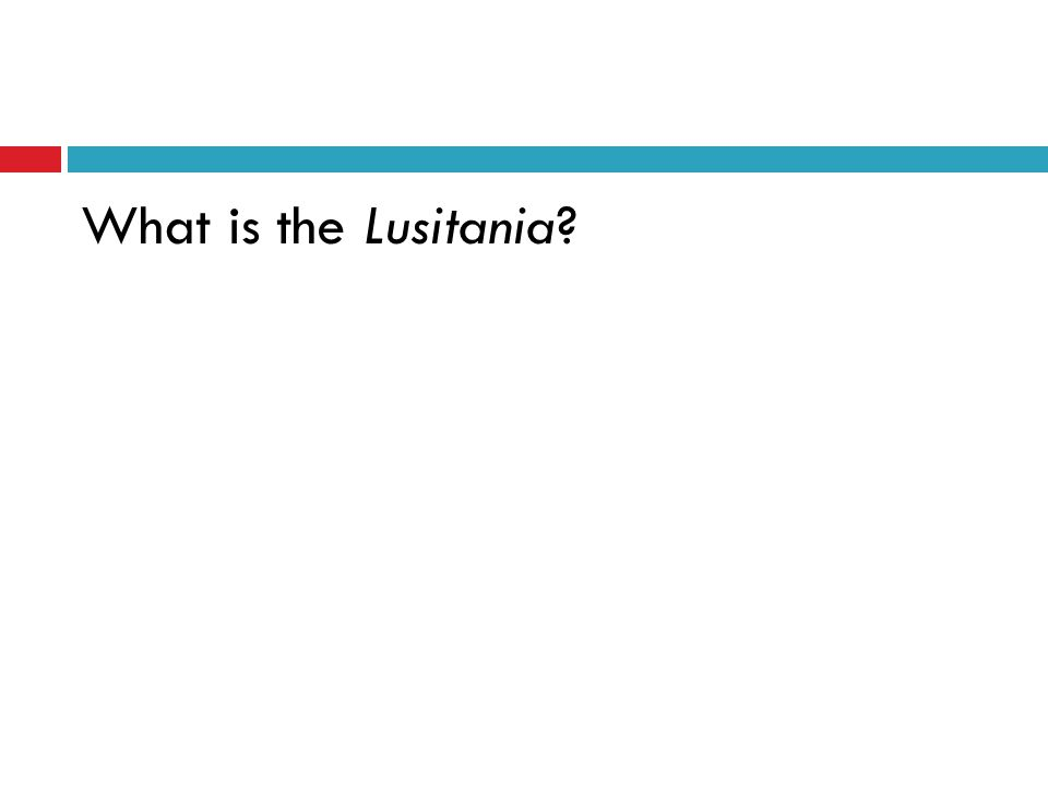 What is the Lusitania