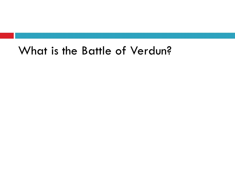 What is the Battle of Verdun