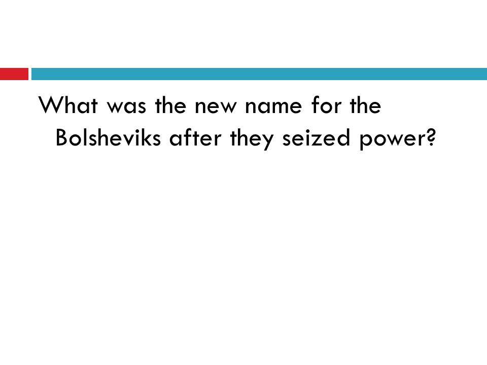 What was the new name for the Bolsheviks after they seized power