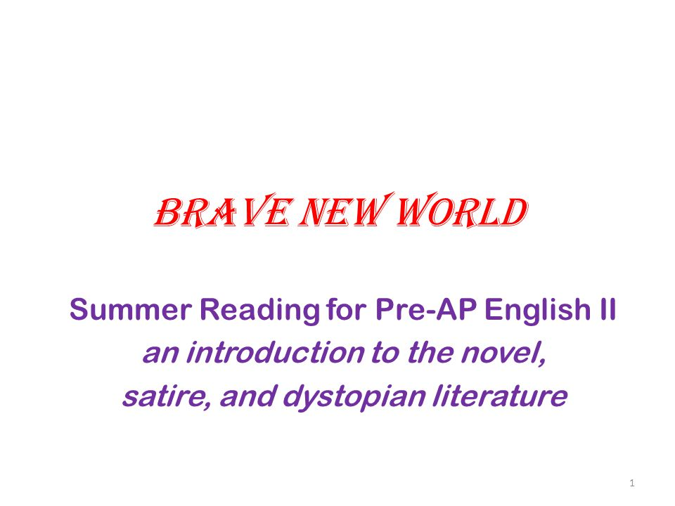 Brave New World Summer Reading for Pre-AP English II