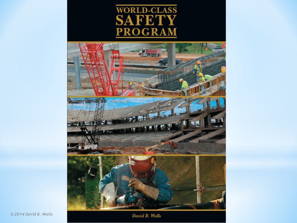World-Class Safety Program