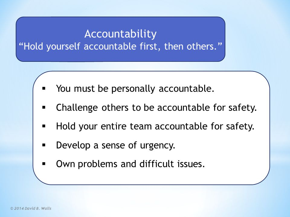 Accountable Scorecard World-Class Safety Performance starts with you!