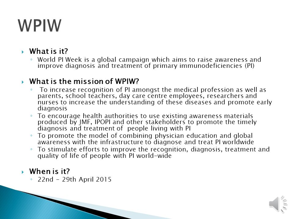 WPIW What is it What is the mission of WPIW When is it