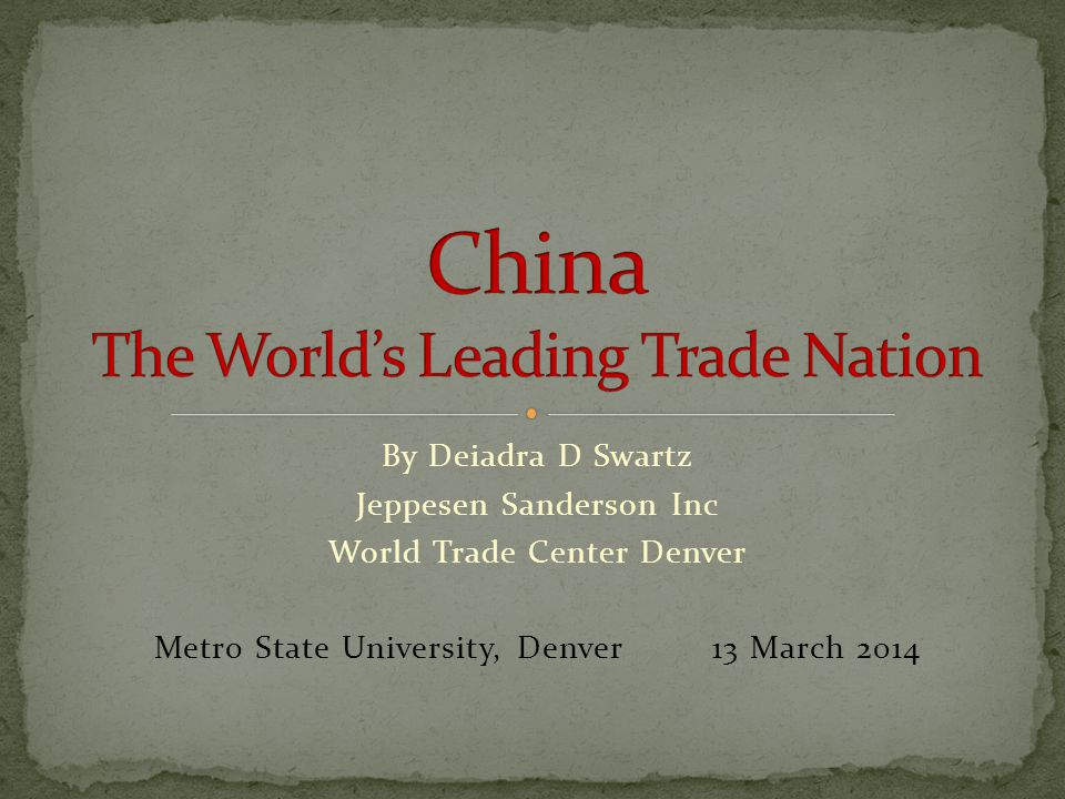China The World's Leading Trade Nation