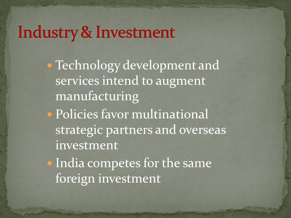 Industry & Investment Technology development and services intend to augment manufacturing.