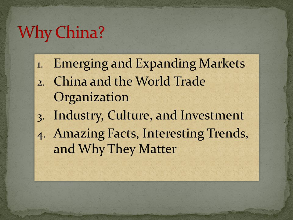 Why China Emerging and Expanding Markets