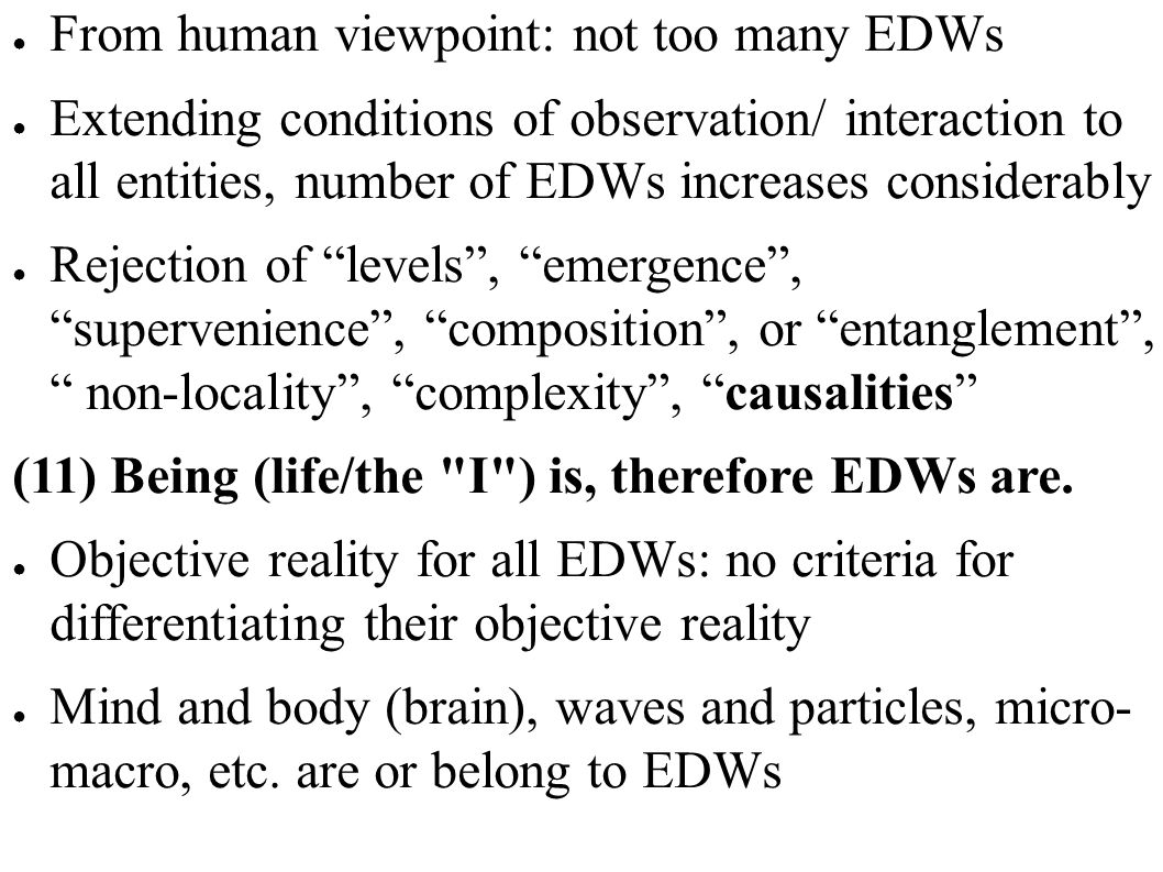 From human viewpoint: not too many EDWs