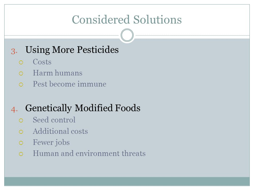 Considered Solutions Using More Pesticides Genetically Modified Foods