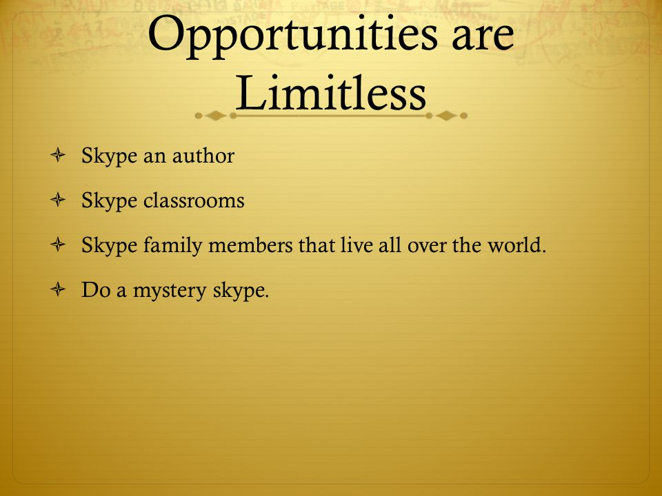 Opportunities are Limitless