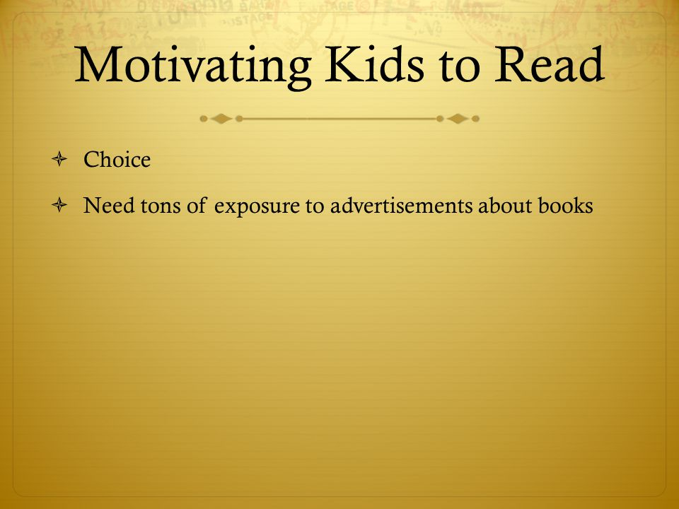 Motivating Kids to Read